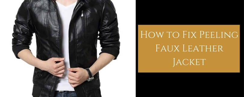 How to Fix Faux Leather Peeling